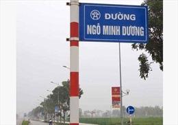 Yêu cầu tháo dỡ biển tên đường tự phát Ngô Minh Dươngở Hà Nội