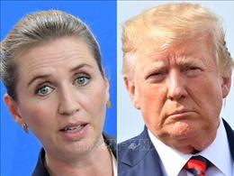 Thủ tướng Đan Mạch: Quyết định hủy chuyến thăm của Tổng thống Mỹ không tổn hại đến quan hệ song phương