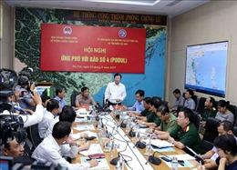 Phó Thủ tướng: Theo dõi chặt, chủ động triển khai các phương án ứng phó bão số 4
