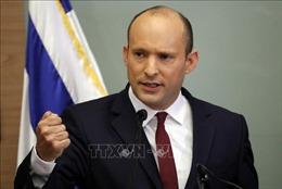 Israel: Thủ tướng chỉ định ông Bennettlàm Bộ trưởng Quốc phòng