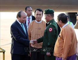 Thủ tướng Nguyễn Xuân Phúc đến thành phố Yangon, tiếp tục chuyến thăm chính thức Myanmar