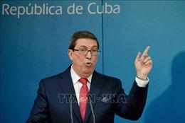 Cuba tiếp tục lên án chính sách chống La Habana của Mỹ