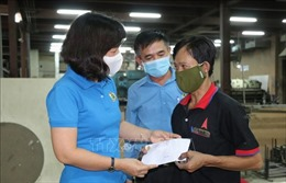 Bình Dương hỗ trợ người lao động an tâm sản xuất, vượt qua đại dịch COVID-19