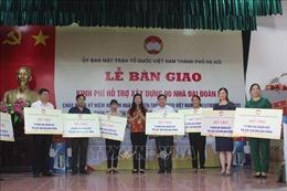 Hỗ trợ xây 90 nhà Đại đoàn kết cho các hộ nghèo ở Hà Nội