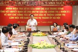 Hà Nội chọn trọng tâm trong công tác dân vận là quan tâm tới đời sống nhân dân