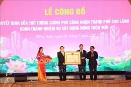 Thành phố Cao Lãnh hoàn thành nhiệm vụ xây dựng nông thôn mới