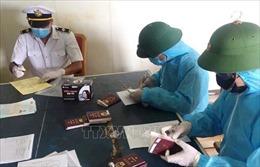 Triển khai các biện pháp phòng dịch đối với toàn bộ thuyền viên và tàu Amoy Dream
