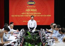 Bộ Ngoại giao tổ chức Hội nghị góp ý dự thảo văn kiện Đại hội đại biểu toàn quốc