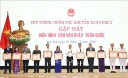 Thủ tướng Nguyễn Xuân Phúc gặp mặt các điển hình 'Dân vận khéo' toàn quốc