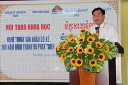 Nghệ thuật sân khấu Dù kê của đồng bào Khmer Nam Bộ