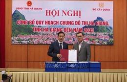 Công bố quy hoạch chung đô thị Hà Giang đến năm 2035