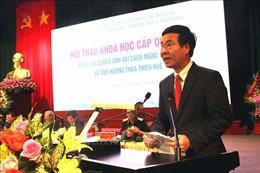 'Đồng chí Lê Đức Anh với cách mạng Việt Nam và quê hương Thừa Thiên -Huế'