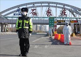 Tình hình dịch bệnh tại Hà Bắc (Trung Quốc) vẫn diễn biến phức tạp