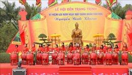 Kỷ niệm 435 năm ngày mất Danh nhân văn hóa Trạng Trình Nguyễn Bỉnh Khiêm