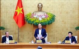Nghị quyết về Hội nghị Chính phủ với địa phương và Phiên họp Chính phủ thường kỳ tháng 12/2020