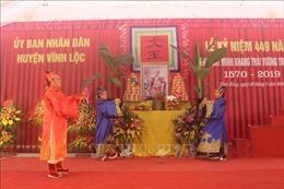 Tri ân những đóng góp cho đất nước của Minh Khang Thái Vương Trịnh Kiểm