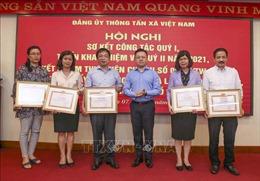Đảng ủy TTXVN triển khai nhiệm vụ công tác quý II và sơ kết 5 năm thực hiện Chỉ thị số 05-CT/TW