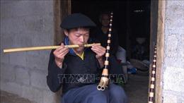 Những người góp phần giữ gìn nghề làm khèn Mông trên Cao nguyên đá