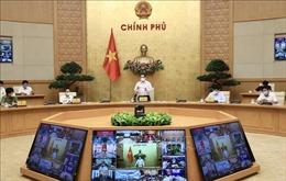 Thủ tướng yêu cầu tăng cường kiểm tra, giám sát phòng, chống dịch COVID-19