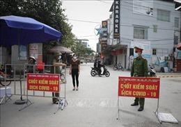 Bắc Giang thực hiện giãn cách xã hội 4 huyện để phòng, chống dịch COVID-19