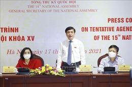 Kỳ họp thứ nhất, Quốc hội khóa XV: Trọng tâm là công tác tổ chức, nhân sự cấp cao của Nhà nước