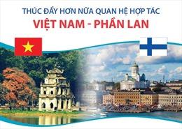 Thúc đẩy hơn nữa quan hệ hợp tác Việt Nam-Phần Lan