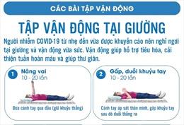 Tập vận động tại giường khi điều trị COVID-19 tại nhà