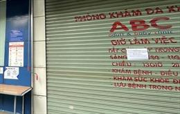 TP Hồ Chí Minh: Sáu phòng khám xin tạm ngưng hoạt động khám chữa bệnh