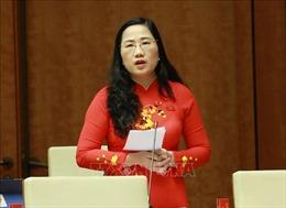 Đại biểu Quốc hội Nguyễn Thị Thuỷ: Báo động về đạo đức, lối sống