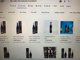 Các sản phẩm 82X Sakura Placenta bị 'tuýt còi' vì quảng cáo đánh lừa người tiêu dùng