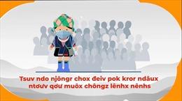 Tăng cường tuyên truyền thông điệp phòng chống COVID-19 đến đồng bào dân tộc thiểu số