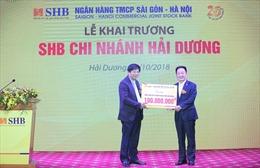 SHB khai trương chi nhánh Hải Dương, tiếp tục chiến lược mở rộng mạng lưới