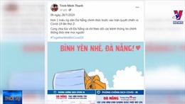 Cộng đồng mạng hướng về Đà Nẵng