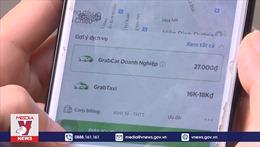 Taxi công nghệ tự ý thu thêm phí khiến khách hàng bức xúc