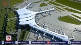'Siêu sân bay' Long Thành và những điều chưa biết