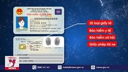 Thẻ căn cước công dân gắn chip có gì đặc biệt?