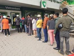 Xử phạt nếu ngân hàng để máy ATM thiếu tiền, không hoạt động dịp Tết