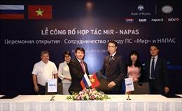 Việt Nam và Nga hoàn thành kết nối hệ thống thanh toán thẻ nội địa