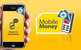 Mobile Money: Hướng tới nền kinh tế không tiền mặt