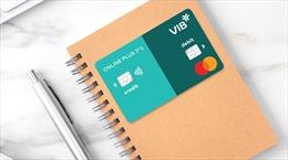 Đi chợ online nhận ngay 120.000 đồng mỗi ngày với VIB Online Plus 2in1