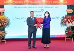 Vietinbank tổ chức Hội nghị công bố các Quyết định, Nghị quyết về công tác cán bộ