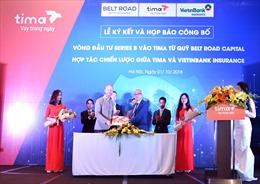 Tima nhận đầu tư 3 triệu USD từ Quỹ ngoại Belt Road Capital