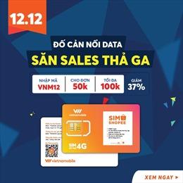 """Vietnamobile ra mắt sim 4G """"khủng"""" dành riêng cho tín đồ mua sắm trực tuyến"""