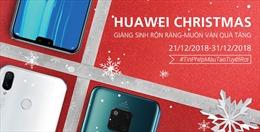 Giáng sinh ấm áp với ưu đãi hấp dẫn từ Huawei