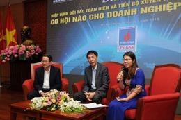 Cơ hội nào cho doanh nghiệp Việt Nam?