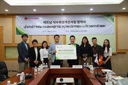 Lotte Mart, Good Neighbors ký thỏa thuận giúp cải thiện nguồn nước sạch cho cộng đồng