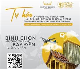 """Mường Thanh tiếp tục lọt đề cử """"Thương hiệu khách sạn hàng đầu châu Á 2019"""" của WTA"""