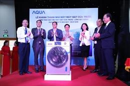 AQUA Việt Nam khánh thành nhà máy máy giặt cửa trước
