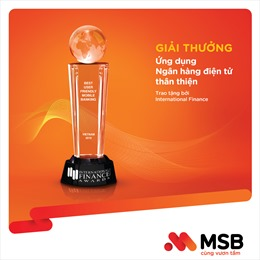 MSB nhận giải thưởng 'Best User Friendly Mobile Banking'