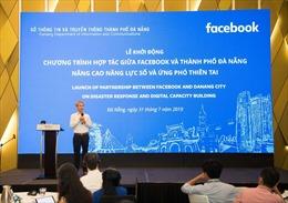 Đà Nẵng hợp tác với Facebook để nâng cao năng lực số và ứng phó thiên tai